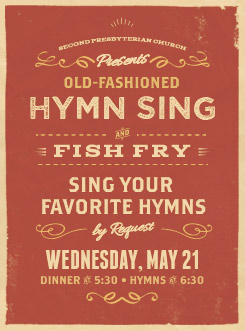 Second presbyterian church old fashioned hymn sing and fish fry