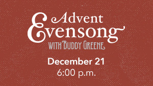 Advent Evensong with Buddy Greene image