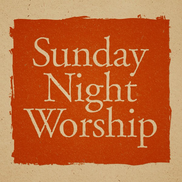 Second Presbyterian Church: Sunday Night Worship